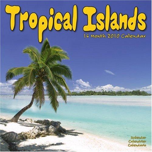 Tropical Islands 2010 Wall Calendar