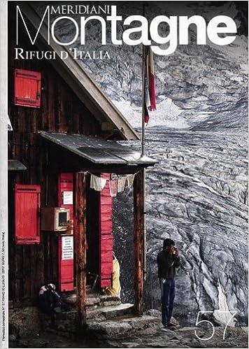 Cartina Italia Amazon.Rifugi D Italia Con Cartina 9788872127322 Amazon Com Books