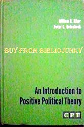 Introduction to Positive Political Theory (Prentice-Hall contemporary political theory series)