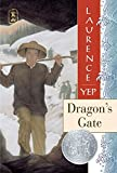 img - for Dragon's Gate (Golden Mountain Chronicles, 1867) book / textbook / text book