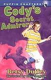 Cody's Secret Admirer, Betsy Duffey, 0141305657