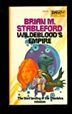 Wildeblood's Empire, Brian M. Stableford, 0879973315