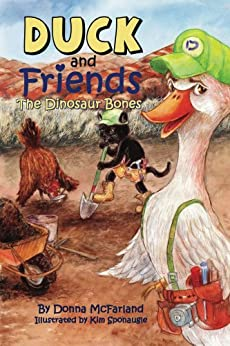 Duck and Friends: The Dinosaur Bones by [McFarland, Donna Gielow]