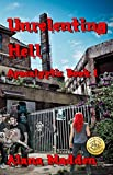 Unrelenting Hell (Apocalyptic Book 1)