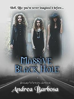 Massive Black Hole by [Barbosa, Andrea]