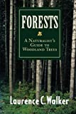 Forests, Laurence C. Walker, 0292791127