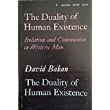 The Duality Of Human Existence An Essay On Psychology And Religion Bakan David Amazon Com Books
