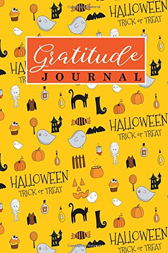 Gratitude Journal: Adult Gratitude Journal, Gratitude Journal For Kids, Gratitude A Journal, Gratitude Keeper, Cute Halloween Cover (Gratitude Journals) (Volume (Worksheets Halloween For Kids)