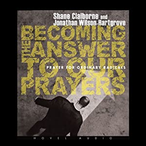 Becoming the Answer to our Prayers Audiobook