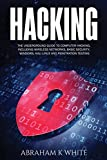 Hacking: The Underground Guide to Computer