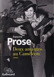 Deux amantes au Caméléon : roman, Prose, Francine