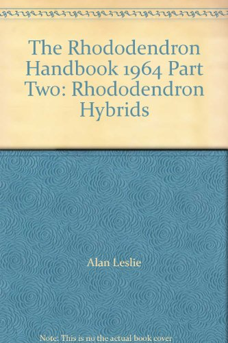 dbook 1964 Part Two: Rhododendron Hybrids ()