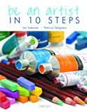 Be an Artist in 10 Steps, Ian Sidaway and Patricia Seligman, 0600618560