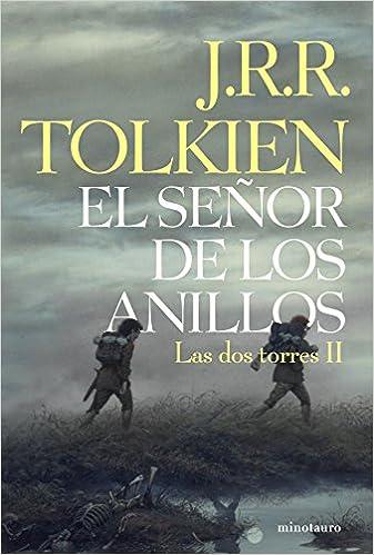 El Señor de los Anillos, II. Las Dos Torres edición infantil Libros de El Señor de los Anillos - 9788445076125 Biblioteca J. R. R. Tolkien: Amazon.es: Tolkien, J. R. R.: Libros