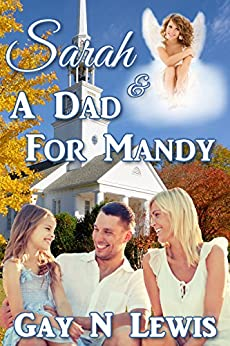 Sarah and a Dad for Mandy by [Lewis, Gay N.]