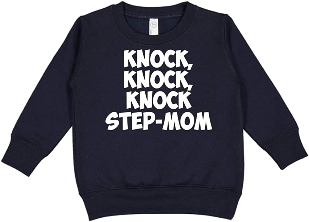 Knock Knock Step-Mom Knock Toddler//Kids Sweatshirt
