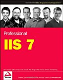 Professional IIS 7, Ken Schaefer and Rob Baugh, 0470097825