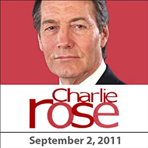 Charlie Rose: Zach Galifianakis, Steve Martin, Robert Duvall, and Jean Pigozzi, September 2, 2011 Radio/TV Program