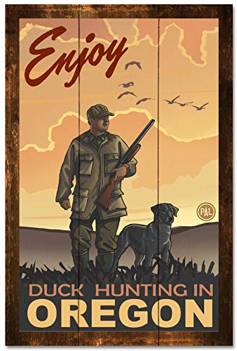 Enjoy Duck Hunting in Oregon Rustic Wood Art Print by Paul A. Lanquist (24
