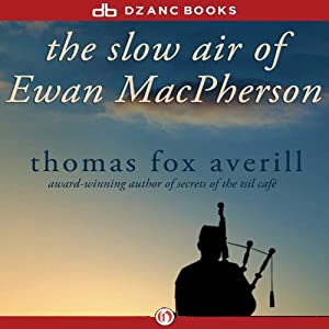 The Slow Air of Ewan Macpherson Audiobook