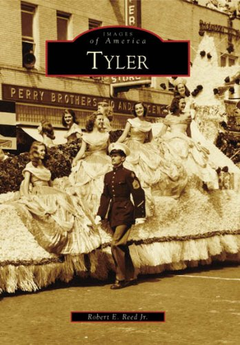 Tyler (Images of America: - Texas Tyler In Stores