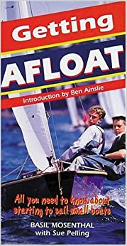 Book Getting Afloat: All You Need to Know About Sailing Small Boats