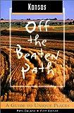 Kansas off the Beaten Path, Patti Ann DeLano, 0762709103