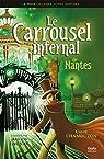 Le Carrousel infernal de Nantes par Chamouton