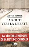 La route vers la liberté : Mémoires par Pemper