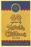 60 Years of Notable Children's Books, , 0838982654