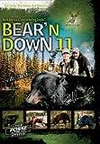 Bear \'N Down 11 ~ Bear Hunting DVD ~ 16 Hunts 2+ Hours