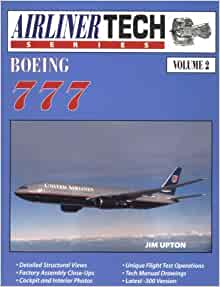 Boeing 777 vol 2 airliner tech series jim upton 9781580070010 boeing 777 vol 2 airliner tech series jim upton 9781580070010 amazon books fandeluxe Image collections