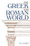 The Greek and Roman World, Hardy, W. G., 0870731114