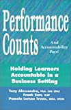 img - for Performance Counts and Accountability Pays! Holding Learners Accountable in a Business Setting book / textbook / text book