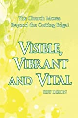Visible, Vibrant and Vital Paperback