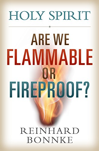 Holy Spirit  Are We Flammable or Fireproof? cover