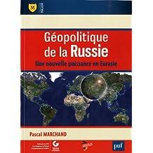 Géopolitique de la Russie: Une nouvelle puissance en Eurasie