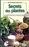 Secrets des plantes par Lis