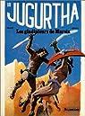Jugurtha, tome 12 : Les gladiateurs de Marsia par Vernal