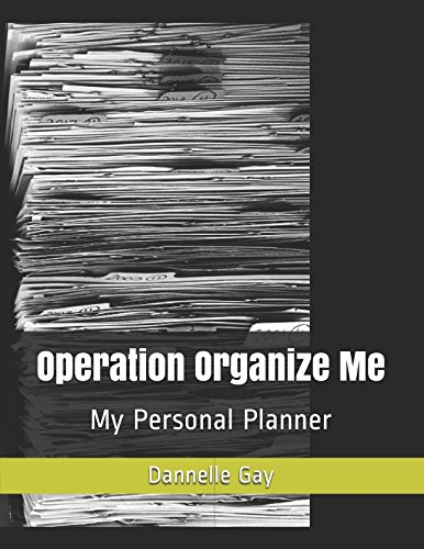 Operation Organize Me: My Personal Planner