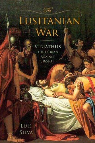 The Lusitanian War: Viriathus the Iberian Against Rome
