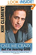 #10: Call Me Crazy, but I'm Hearing God's Voice: Secrets to Hearing the Voice of God