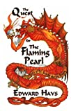 The Quest for the Flaming Pearl, Edward Hays, 093951625X