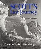 Scott's Last Journey, Peter King, 006019670X