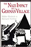 The Nazi Impact on a German Village, Rinderle, Walter and Norling, Bernard, 0813117941