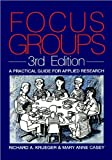 img - for Focus Groups: A Practical Guide for Applied (text only) 3rd (Third) edition by P.R.A. Krueger.M.A.Casey book / textbook / text book