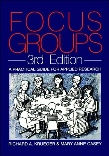Focus Groups: A Practical Guide for Applied (text only) 3rd (Third) edition by P.R.A. Krueger.M.A.Casey ebook