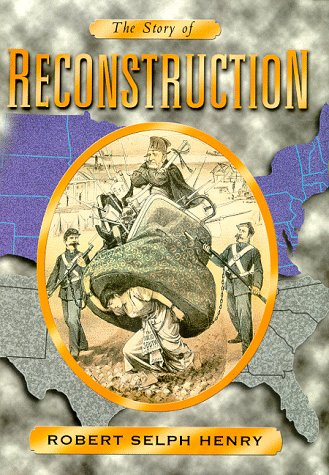 The Story of Reconstruction
