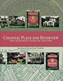 Colonial Place and Riverview, Artemis Stoll and Susan VanHecke, 1578643872