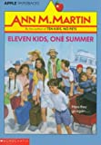 Eleven Kids, One Summer (An Apple Paperback)